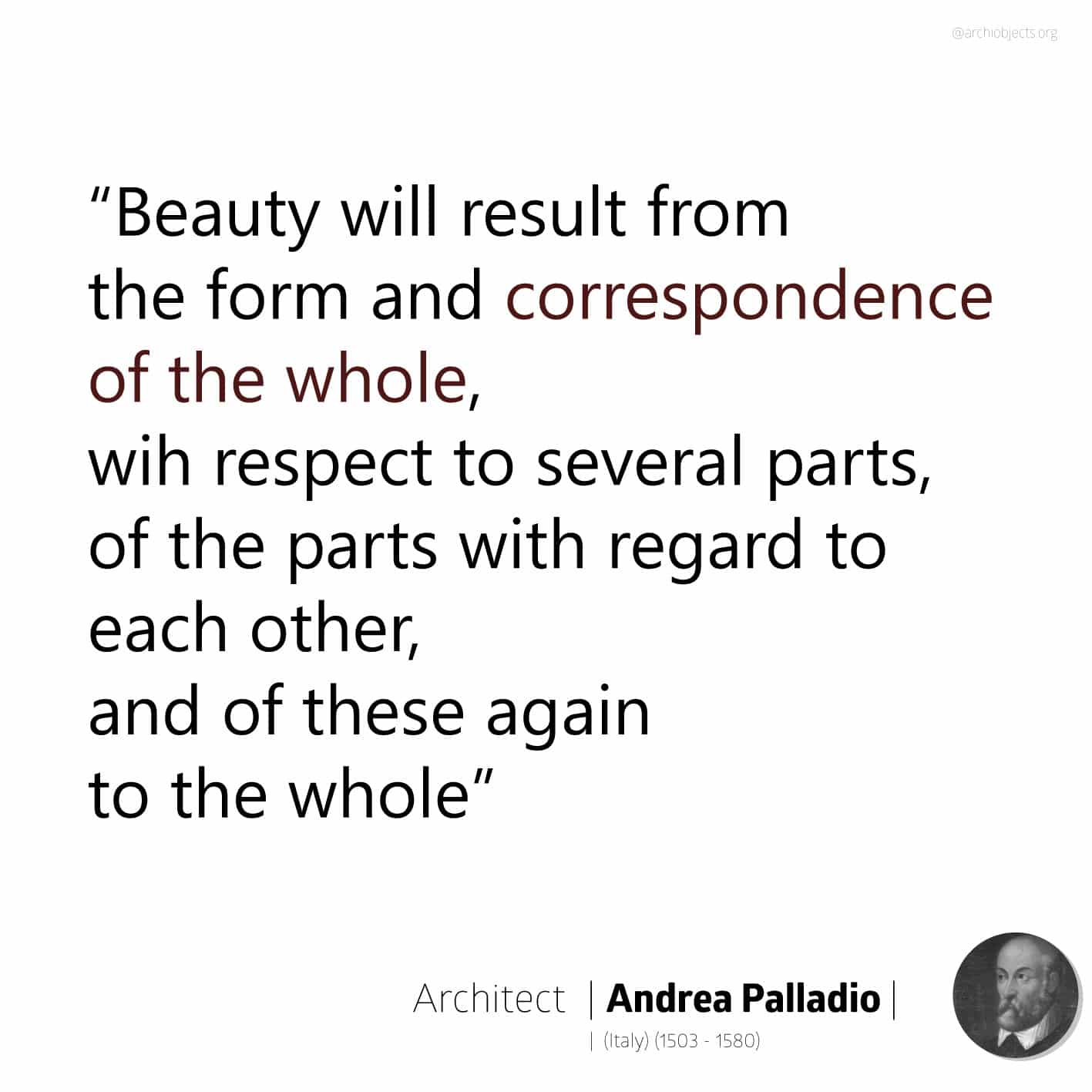andrea palladio quote Architectural Quotes - Worth spreading Architects' voice