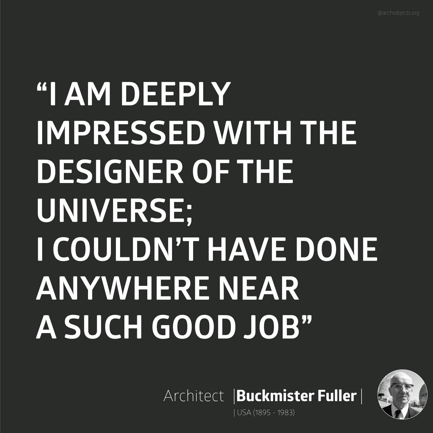 buckmister fuller Architectural Quotes - Worth spreading Architects' voice