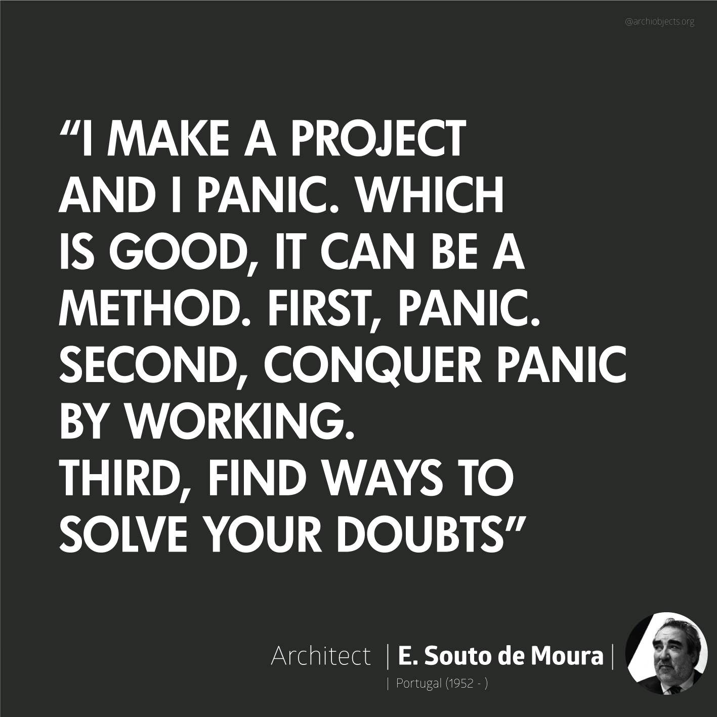 souto de moura Architectural Quotes - Worth spreading Architects' voice