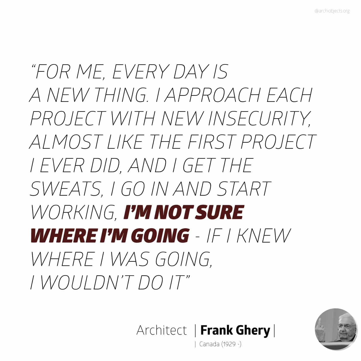 frank ghery quote Architectural Quotes - Worth spreading Architects' voice