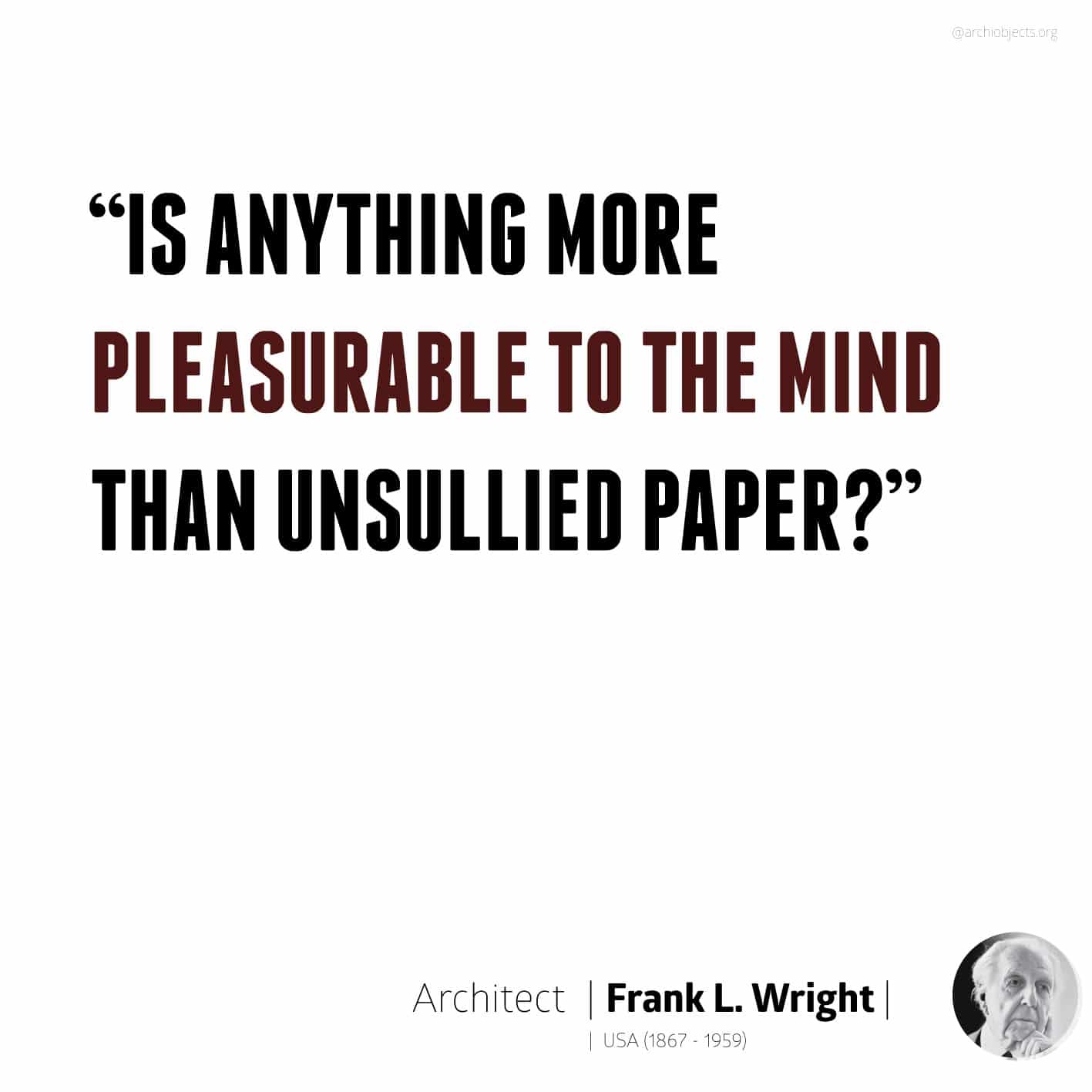 frank lloyd wright quote Architectural Quotes - Worth spreading Architects' voice