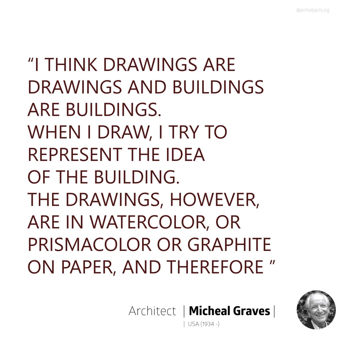 graves quote Architectural Quotes - Worth spreading Architects' voice