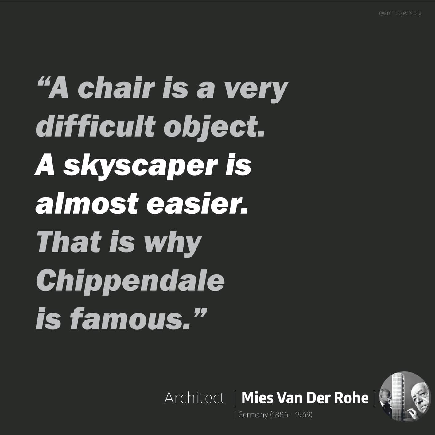 mies quote Architectural Quotes - Worth spreading Architects' voice