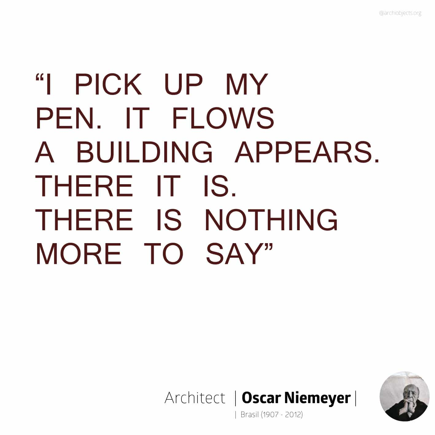 niemeyer quote Architectural Quotes - Worth spreading Architects' voice