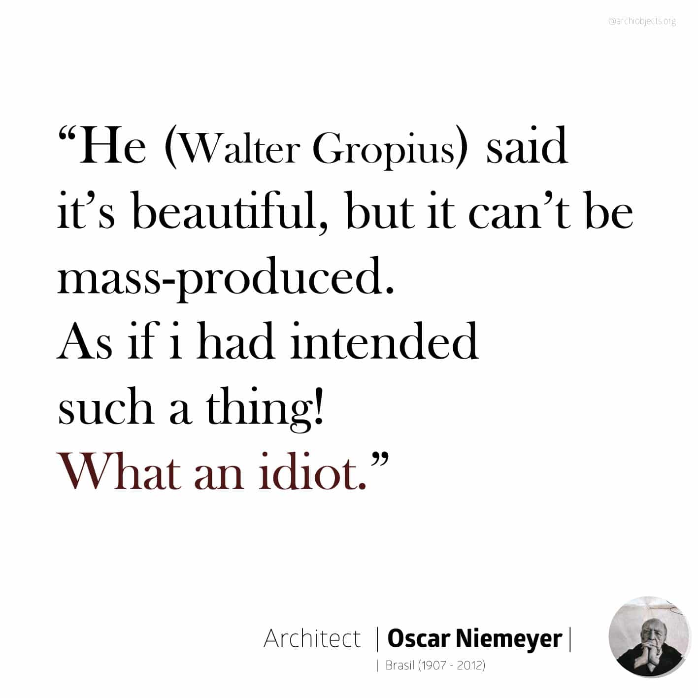 oscar niemeyer quote Architectural Quotes - Worth spreading Architects' voice