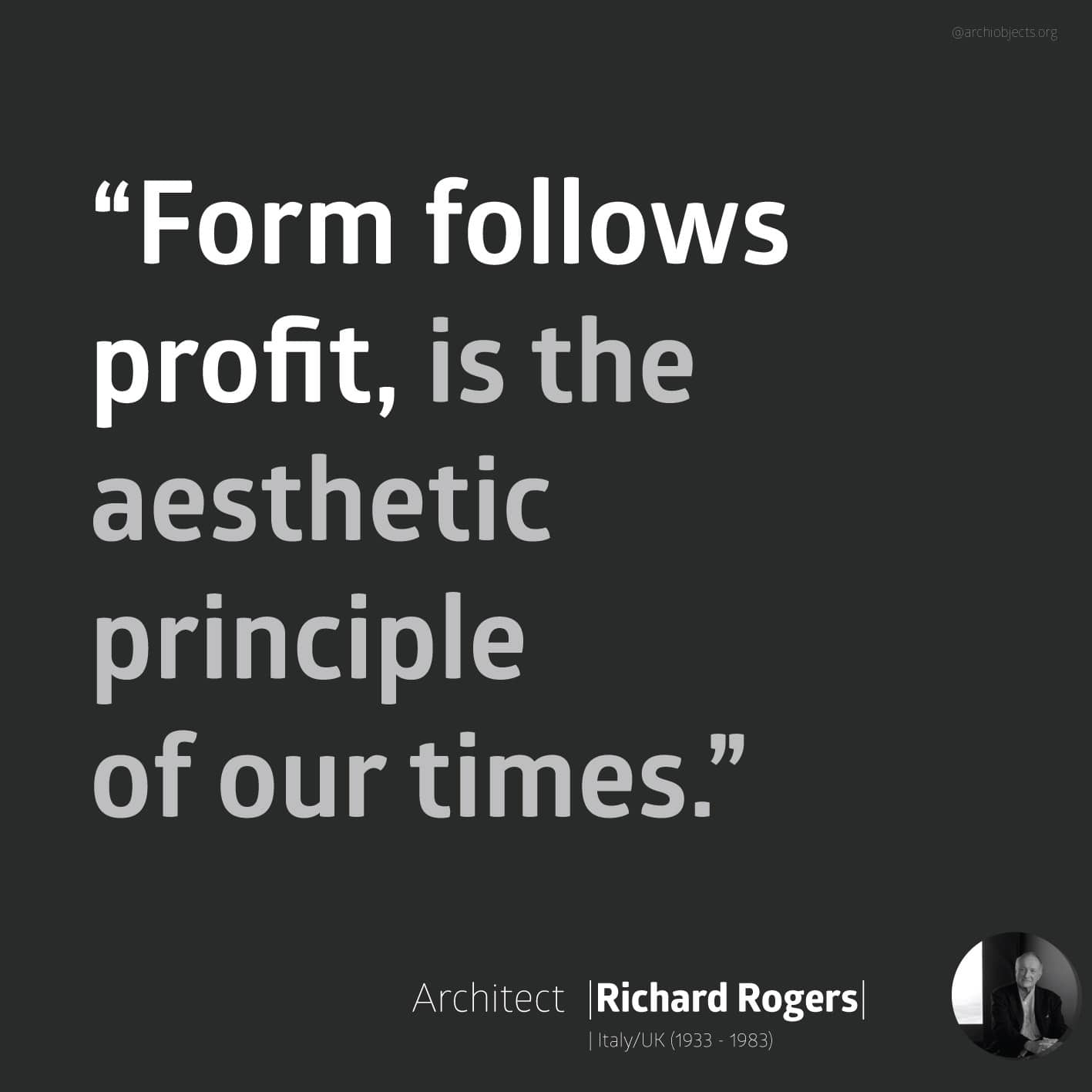 richard rogers quote Architectural Quotes - Worth spreading Architects' voice